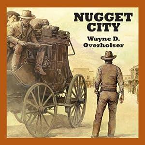 Nugget City Audiobook