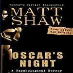 Oscar's Night: An Extreme Novella | Matt Shaw