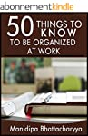 50 Things to Know to be Organized at...