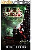 Zombies and Chainsaws (The Dead Rise Book 1)
