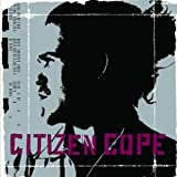 Citizen Cope ~ Citizen Cope