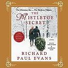 Mistletoe Secret Audiobook by Richard Paul Evans Narrated by Madeleine Maby, Richard Paul Evans