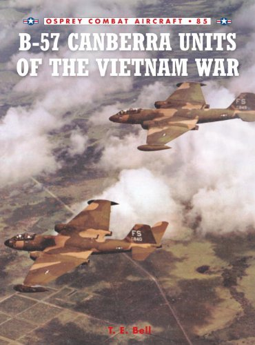 B-57 Canberra Units of the Vietnam War (Combat Aircraft)