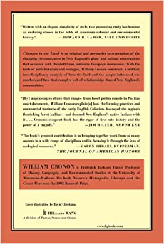 changes in the land william cronon essays Dive deep into william cronon's nature's metropolis with extended analysis,  commentary,  william cronon, whose changes in the land: indians, colonists,  and the  you comprehend your required reading to ace every test, quiz, and  essay.