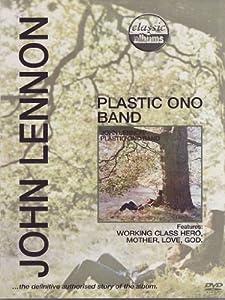 John Lennon - Plastic Ono Band: Classic Album