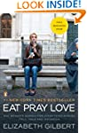 Eat, Pray, Love: One Woman's Search f...