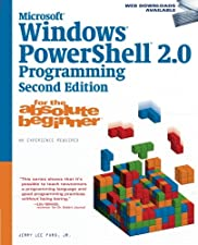 Windows PowerShell Programming for the Absolute Beginner by Jr. Jerry Lee Ford