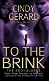 To the Brink (0312947321) by Gerard, Cindy