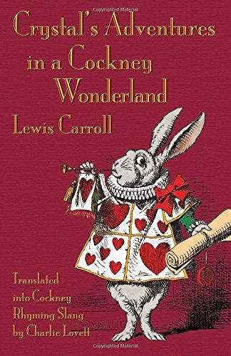 Crystal's Adventures in a Cockney Wonderland