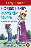 Horrid Henry Meets the Queen (Early Reader) (Horrid Henry Early Reader Book 16) (English Edition)