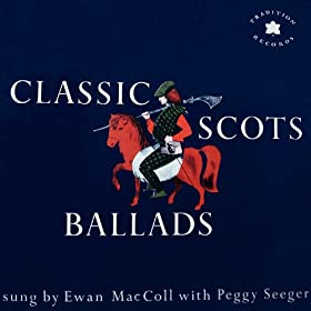 Classic Scots Ballads (Digitally Remastered)