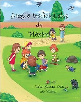 Juegos tradicionales de Mexico (Spanish Edition) (Spanish) Paperback