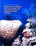 img - for Sedimentology and Sequence Stratigraphy of Reefs and Carbonate Platforms book / textbook / text book