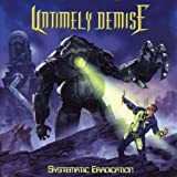 Systematic Eradication Untimely Demise