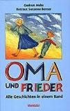 Oma und Frieder. Sammelband - Alle 42 Geschichten in einem Band - Gudrun Mebs