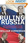 Ruling Russia: Authoritarianism from...