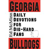 Daily Devotions for Die-Hard Fans: Georgia Bulldogs