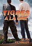 Tigres � la Une (Tigres et D�mons t....