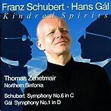 Schubert: Symphony No. 6 - Gal: Symphony No. 1 (world-premiere recording)