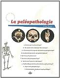 vignette de 'paléopathologie (La) (Olivier Dutour)'