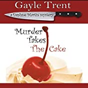 Murder Takes the Cake | [Gayle Trent]