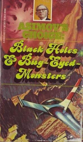 Black Holes & Bug-Eyed Monsters