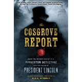 The Cosgrove Report: Being the Private Inquiry of a Pinkerton Detective into the Death of President Lincolnby G.J.A. O'Toole