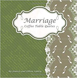 marriage coffee table quotes jennise conley jillian