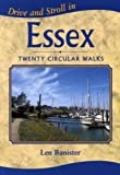 Drive and Stroll in Essex (Drive & Stroll)