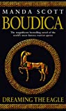 Boudica: Dreaming the Eagle: Boudica 1 (0553814060) by Scott, Manda