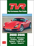 TVR Performance Portfolio 2000-2005 (Tvr Portfolios)