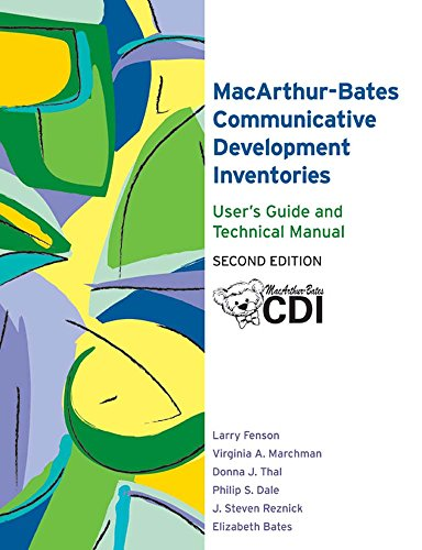 The MacArthur-Bates Communicative Development Inventories User's Guide and Technical Manual, Second Edition