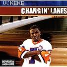 Changin' Lanes [Explicit]