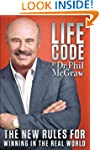 Life Code: The New Rules for Winning...