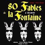 80 Fables de La Fontaineà découvrir | Jean de La Fontaine