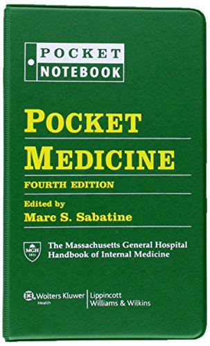 Pocket Medicine: The Massachusetts General Hospital Handbook of Internal Medicine, 4th Edition (Pocket Notebook)