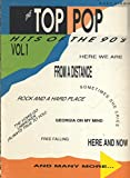 img - for The Top Pop Hits of the 90's Vol. 1 (Easy Piano with Lyrics) book / textbook / text book