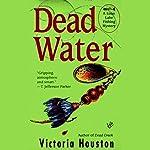 Dead Water | Victoria Houston
