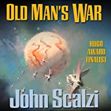 Old Man's War (       UNABRIDGED) by John Scalzi Narrated by William Dufris