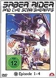 Saber Rider and the Star Sheriffs, Vol. 01 (Episoden 01-04)
