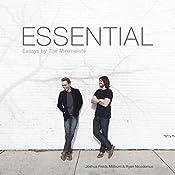 Essential: Essays by The Minimalists | [Joshua Fields Millburn, Ryan Nicodemus]
