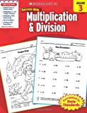 Scholastic Success with Multiplication and Division, Grade 3