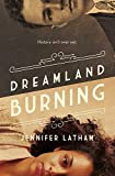 img - for Dreamland Burning book / textbook / text book