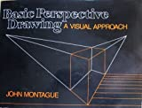 Basic Perspective Drawing a visual approach.