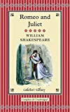 Romeo and Juliet (Collector's Library)