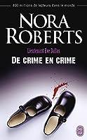 Lieutenant Eve Dallas - 38 - De crime en crime