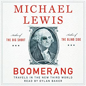 Boomerang: Travels in the New Third World | [Michael Lewis]