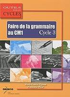 Faire de la grammaire au CM1 Cycle 3