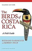 The Birds of Costa Rica: A Field Guide