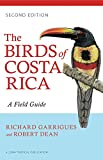 The Birds of Costa Rica: A Field Guide (Zona Tropical Publications)